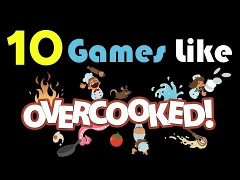 10 Games Like Overcooked