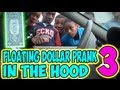 Floating Dollar Prank in the Hood 3 - MagicofRahat - candid camera, dollar, floating, ghetto, hood, magicofrahat, prank