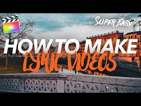 HOW TO MAKE SUPER EASY LYRIC VIDEOS IN FINAL CUT PRO!! (no Presets Needed)