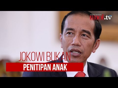 Jokowi Bukan Penitipan Anak