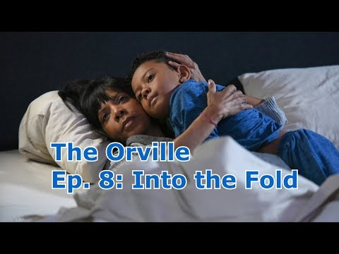 The Orville Ep. 8: Into the Fold