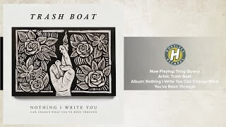 Trash Boat You Know, You Know, You Know music videos 2016