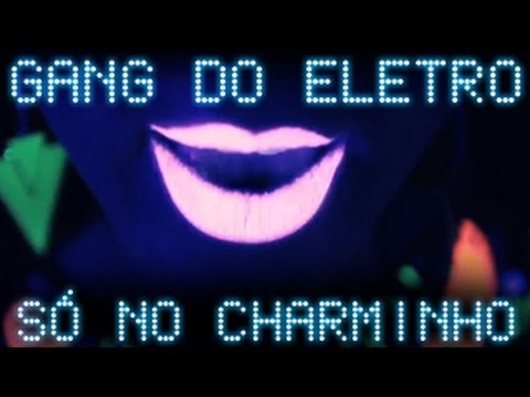 Gang do Eletro - Só no Charminho