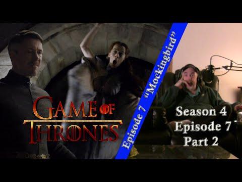Watching Game of Thrones Season 4 Episode 7 - Mockingbird - Reaction Part 2