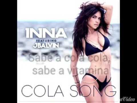 Video Inna  Cola Song ft J Balvin lyrics letras sanat x264 download in MP3, 3GP, MP4, WEBM, AVI, FLV January 2017