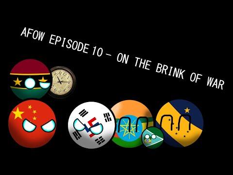 Alternate Future Of the World Episode 10  Brink of War