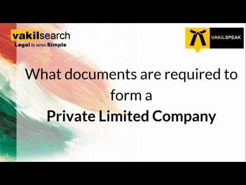 Company Registration: What Documents are required to form a Private Limited Company?