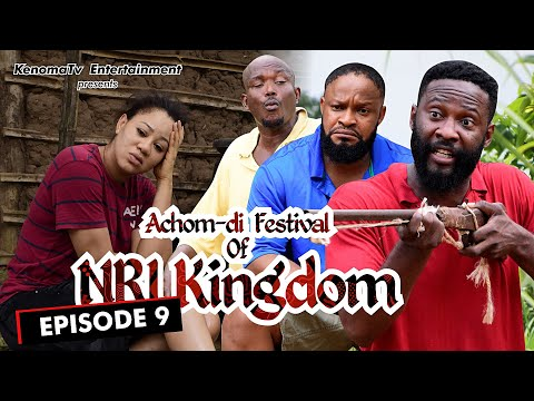 ACHOM-DI FESTIVAL (of Nri Kingdom) - Episode 9. Starring Diamond Okechi, Frankincense Ben and more.