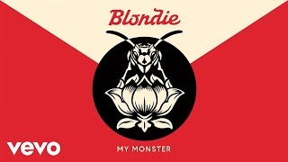 "Blondie performing ""My Monster"" from the upcoming album ""Pollinator"" out 5/5/17Pre-order: https://blondie.lnk.to/PollinatorIDFollow Blondiehttps://www.facebook.com/Blondiehttps://www.instagram.com/blondieofficial/https://twitter.com/BlondieOfficialhttp://vevo.ly/Ql0Ow6"