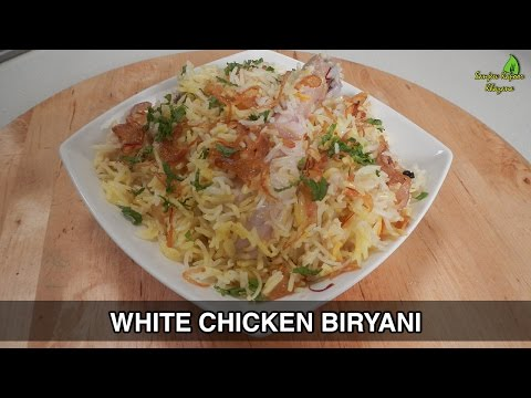 White Chicken Biryani - Ramzan Special 24 July 2014 12 PM