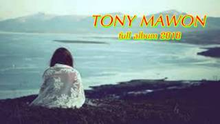 Tony Mawon Full Album - Lagu Pop Romantis & Galau 2016