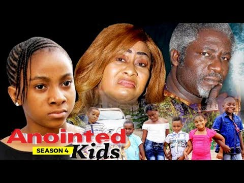 ANOINTED KIDS 4 - 2018 LATEST NIGERIAN NOLLYWOOD MOVIES || TRENDING NOLLYWOOD MOVIES