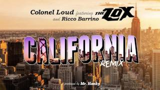 Colonel Loud ft. The Lox & Ricco Barrino - California (Remix)