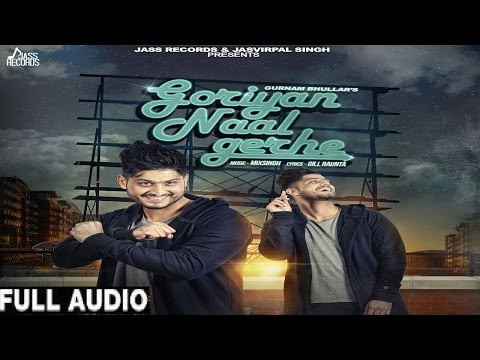 Goriyan Naal Gerhe Songs mp3 download and Lyrics