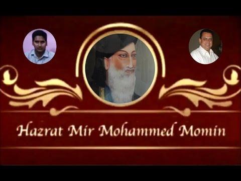 Mir Momin Sahab Qibla   Biography   Hyderabad   Syed Tahniyath Hussain Abedi