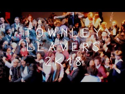 TOWNLEY GRAMMAR LEAVERS VIDEO 2K18