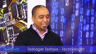 S9 Ep.4 - Teshager Tesfaye, Technologist - TechTalk With Solomon