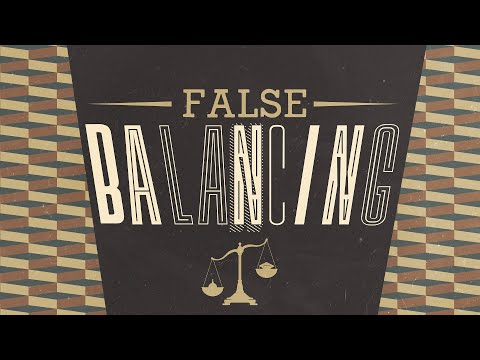 Fakten und wie man nicht mit ihnen umgeht | Falsche Gleichgewichtung