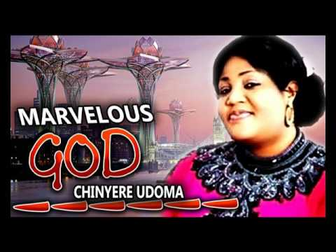 Sis. Chinyere Udoma - Marvelous God - Latest 2016 Nigerian Gospel Music