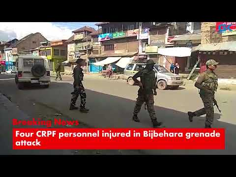 Four CRPF personnel injured in Bijbehara grenade attack