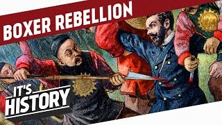 The Boxer Rebellion l HISTORY OF CHINA
