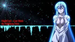 Video NightCore - Liar Mask MP3, 3GP, MP4, WEBM, AVI, FLV Juni 2018