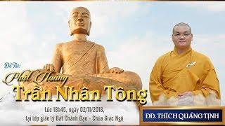 Phật hoàng Trần Nhân Tông - ĐĐ. Thích Quảng Tịnh