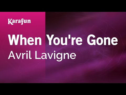 Karaoke When You're Gone - Avril Lavigne *