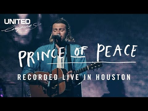 Prince of Peace (recorded in Houston) - Hillsong UNITED