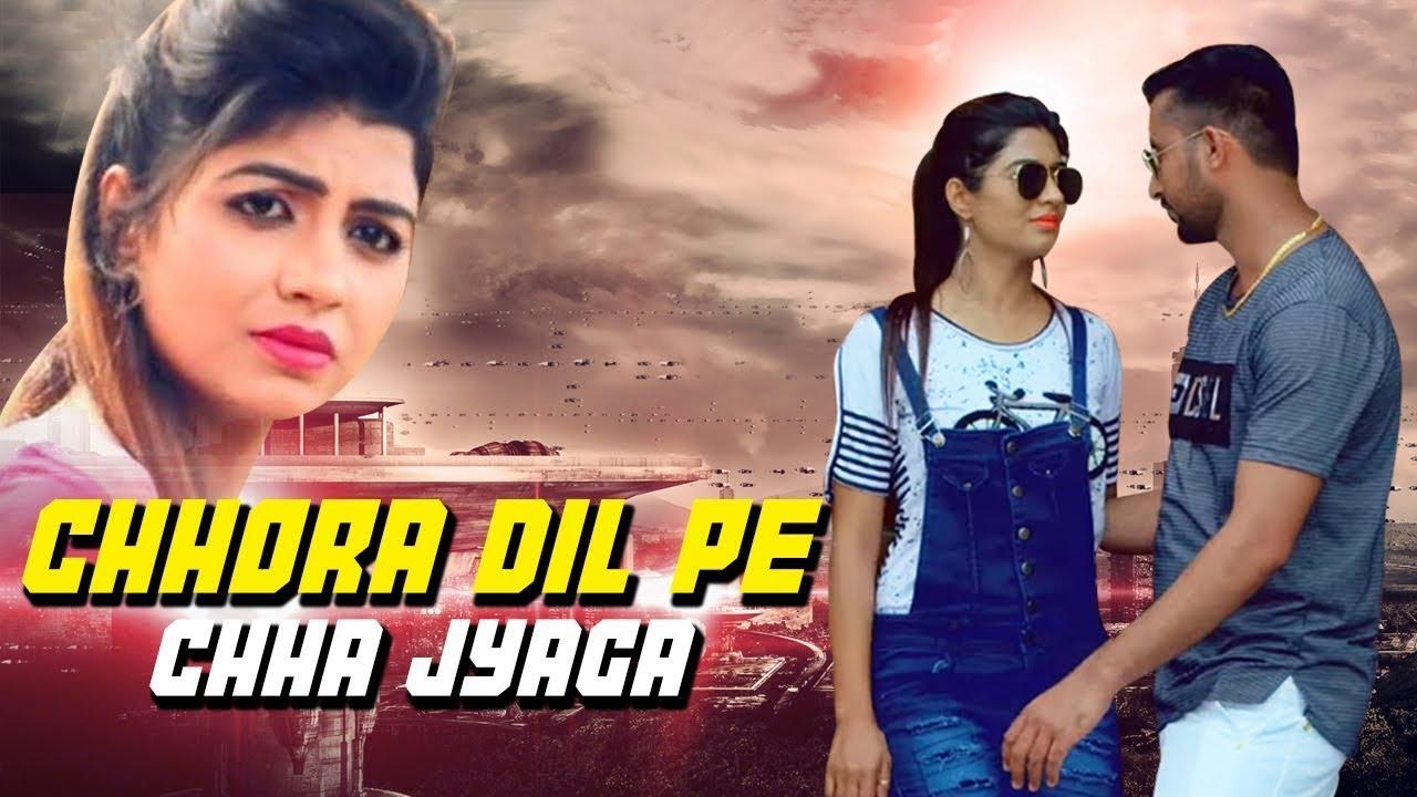 Chhora-Dil-Pe-Chha-Jyaga Video,Mp3 Free Download