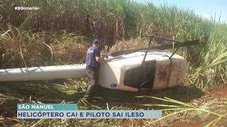 Piloto sai ileso após queda de helicóptero em São Manuel