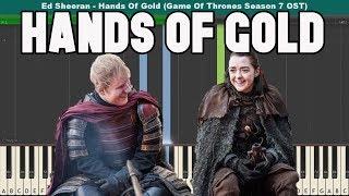 Hands Of Gold Piano Tutorial - Ed Sheeran (Game Of Thrones Season 7 OST) Free Download Sheetmusic + Midi: http://pianotutorial.us/handsofgold/