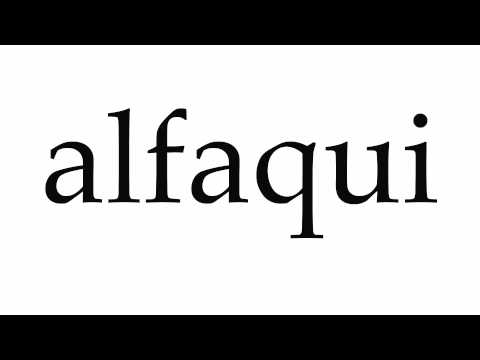 How to Pronounce alfaqui