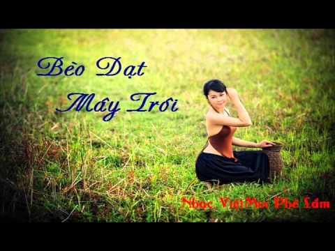 Nonstop Việt Mix - Bèo Dạt Mây Trôi