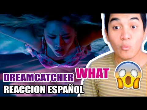 Dreamcatcher(드림캐쳐) 'What' MV REACCION ESPAÑOL LATINO - [OtitoMola]