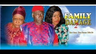 Family Damage Nigerian Movie [Part 2]
