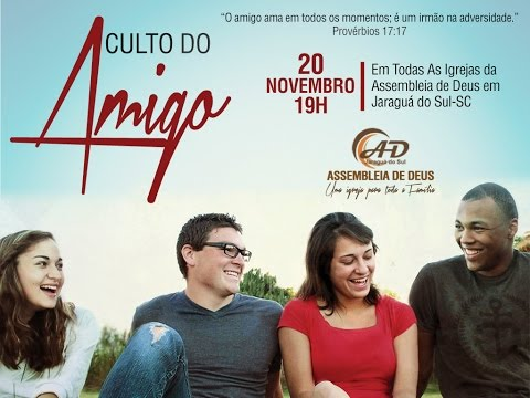 Culto do Amigo - 20/11/2016