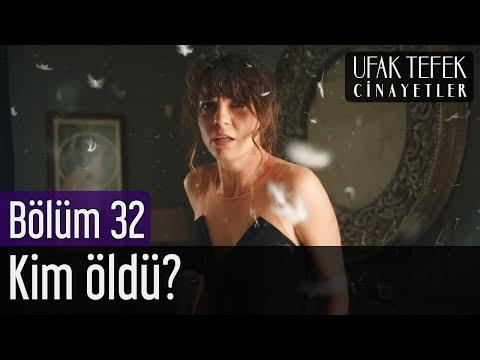 Ufak Tefek Cinayetler 32. Bölüm (Sezon Finali) - Kim Öldü? (видео)