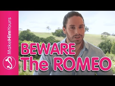 Male Personality Types In Dating: The Romeo | Is He Moving Too Fast For You?