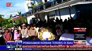 Video Pemakaman Polisi Korban Penyerangan Teroris di Riau MP3, 3GP, MP4, WEBM, AVI, FLV Januari 2019
