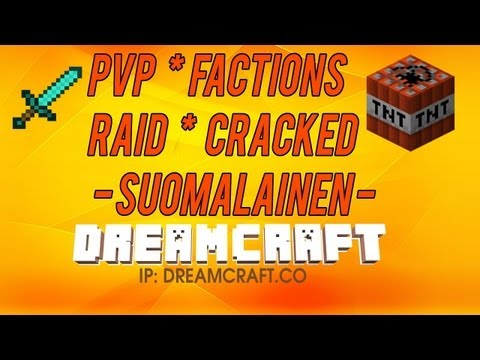 DreamCraft 1.8.1 - Suomalainen Minecraft Serveri |24/7| |Cracked| |PvP| |Factions| |Raiding|