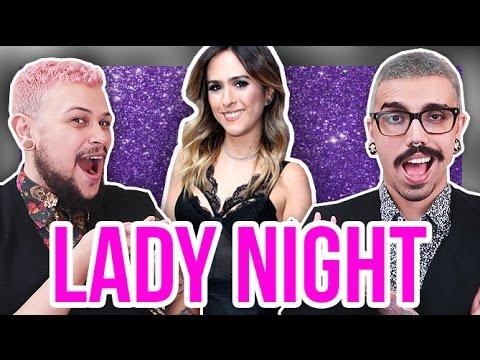 10 provas de que LADY NIGHT é o MELHOR TALK SHOW  Diva Depressão