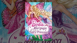 Nonton Barbie Mariposa And The Fairy Princess Film Subtitle Indonesia Streaming Movie Download