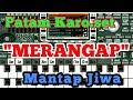 "Download Lagu Patam Karo.set Cover Org 2018 ""Merangap""mantap jiwa Mp3 Free"