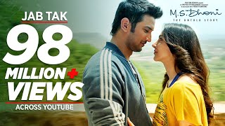 Nonton Jab Tak Video Song   M S  Dhoni  The Untold Story   Armaan Malik  Amaal Mallik  Sushant Singh Rajput Film Subtitle Indonesia Streaming Movie Download