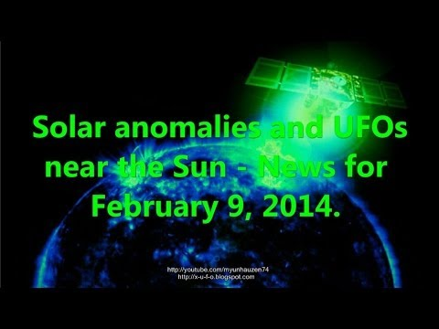 Solar anomalies and UFOs near the Sun – News for February 9, 2014
