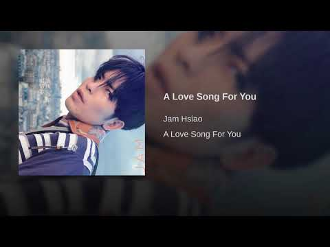 A Love Song For You