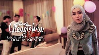 Tasha Manshahar & Syed Shamim - Selamat Ulang Tahun Cinta  (Official Music Video)