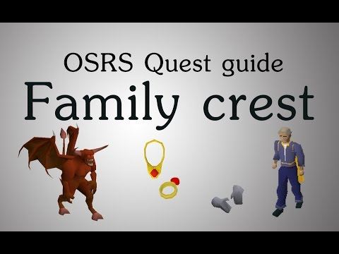 [OSRS] Family Crest Quest Guide