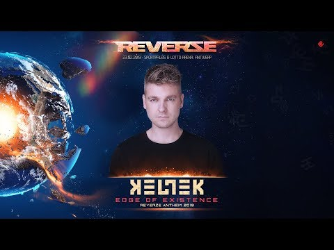KELTEK - Edge of Existence (Reverze Anthem 2019)
